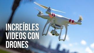 Espectaculares videos grabados usando drones