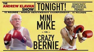 Mini Mike vs Crazy Bernie | The Andrew Klavan Show Ep. 847