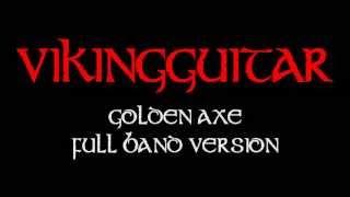 """""""Golden Axe"""" Full Band Metal Remix"""