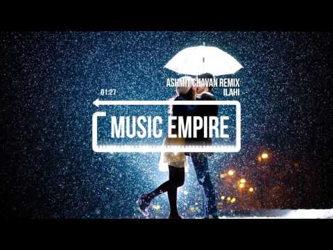 Ilahi | Ashmit Chavan Remix | Music Empire