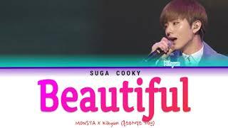 MONSTA X 몬스타엑스 KIHYUN 기현 - Beautiful Lyrics (Color Coded Lyr…