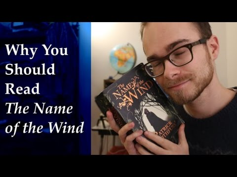 Why You Should Read 'The Name of the Wind'