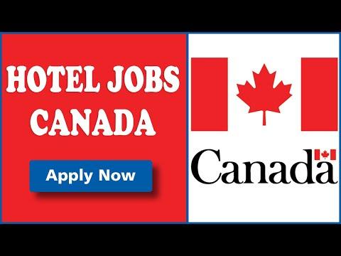 Urgent Hotel Jobs In Canada - Recruitment To Canada 2019