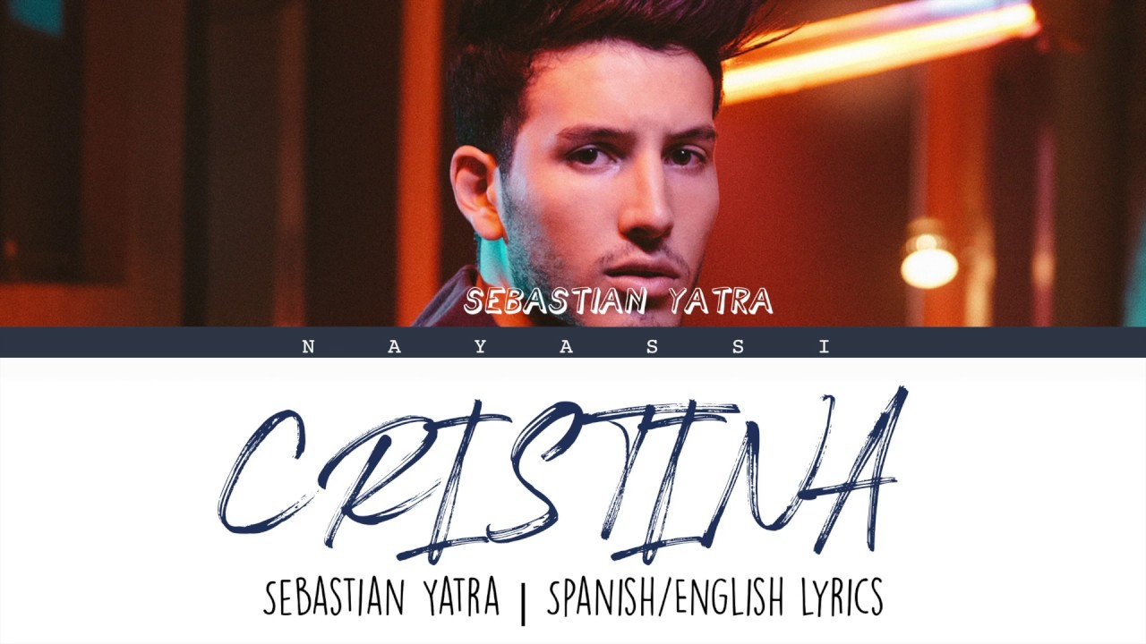 Sebastian Yatrá - Cristina/Color Coded lyrics (Spanish/English)