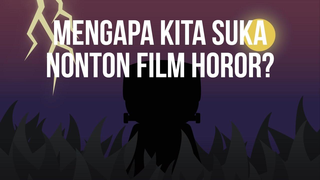 Mengapa Kita Suka Nonton Film Horor? #BeraniBertanya