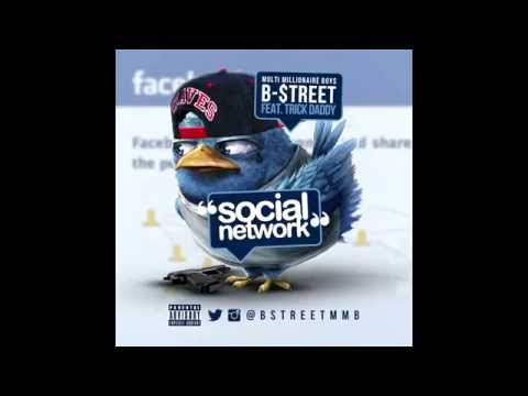 B-$treet Feat. Trick Daddy - Social Networking [Label Submitted] [Audio]