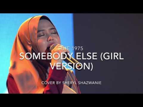 Somebody Else (Rendition of Ebony Day) - The 1975 (cover by Sheryl Shazwanie)