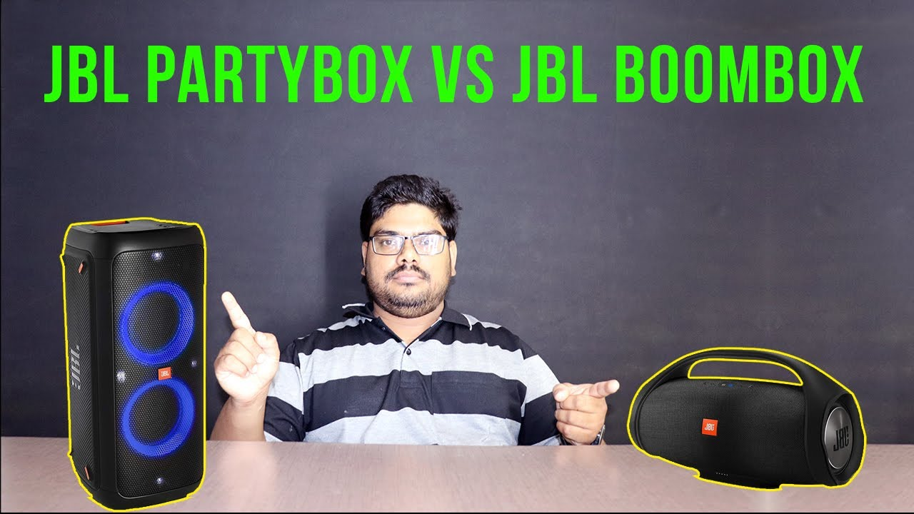 JBL Partybox 300 vs JBL Boombox side by side comparison 4K Video | HashTag India