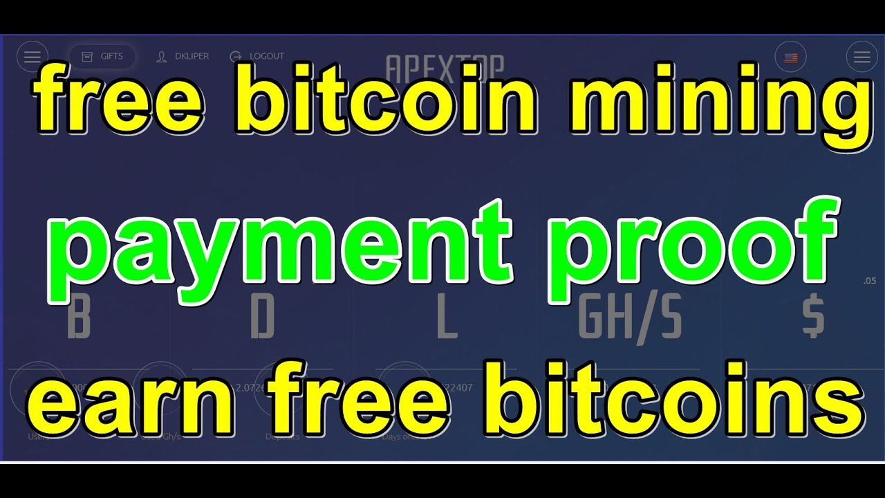 free bitcoin mining - payment proof • free mining • bitcoin mining free •  earn free bitcoins