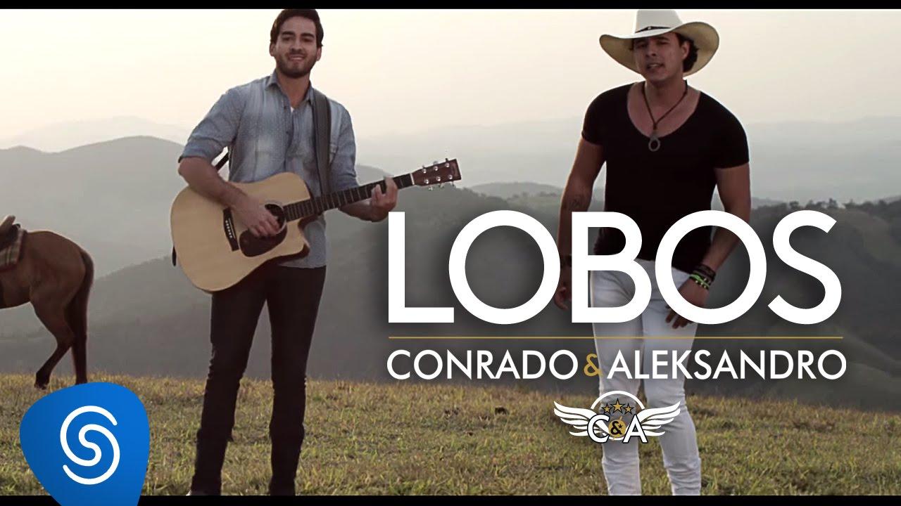 Download Conrado e Aleksandro - Lobos (Clipe Oficial)