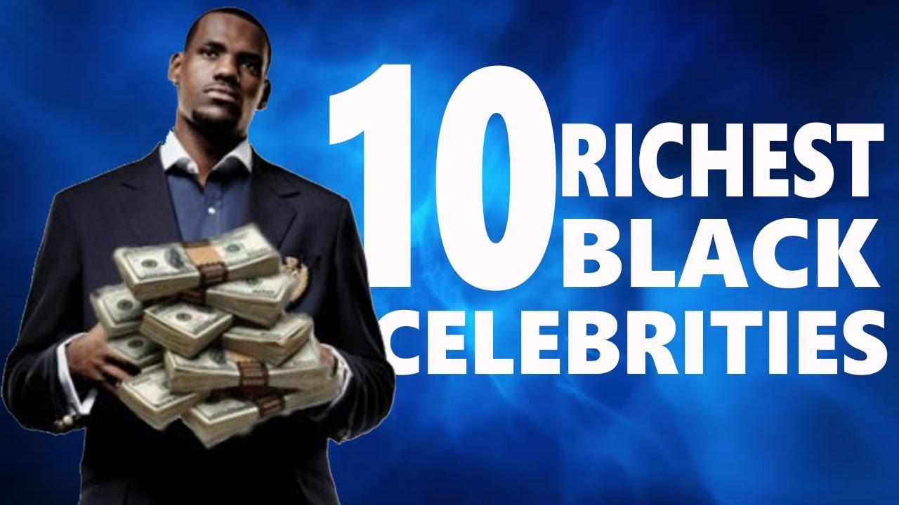 maxresdefault - Top 10 Richest Black Celebrities