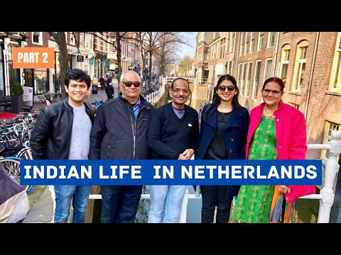 Indian Life In Netherlands| What To Expect In Europe As Indian? Want To Live In Netherlands? PART 2