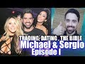 How to Trade Options, Dating Tips & Christianity (2017) [Sergio Gaidar & Michael Sartain Series I]