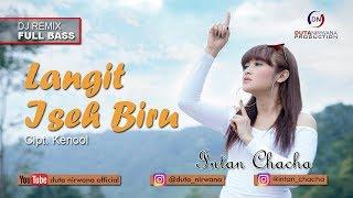 Intan Chacha - Langit Iseh Biru (DJ Remix) [OFFICIAL]