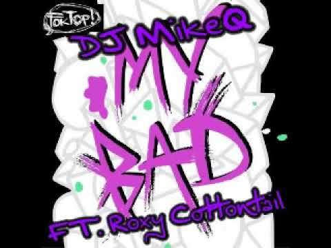 DJ MikeQ / Party Squad Ft. Roxy Cottontail - MY BAD (Ballroom Rmx)