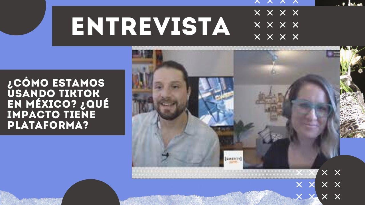¿Cuál es el secreto de TikTok en México? ¿Qué impacto tiene plataforma? Entrevista con su director
