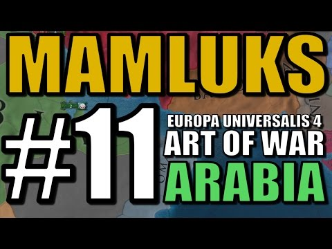 Europa Universalis 4 [Art of War] Gameplay - Mamluks Pt 11: Oman Territory!