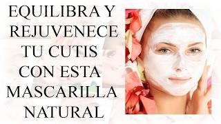 EQUILIBRA Y REJUVENECE TU CUTIS CON ESTA MASCARILLA NATURAL - Tips de Belleza Caseros