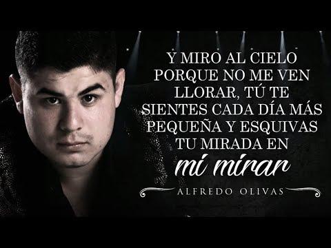 (LETRA) ¨TÓMAME O DÉJAME¨ - Alfredo Olivas (Lyric Video)