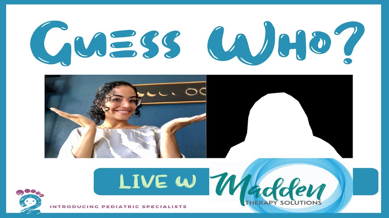 Guess Who with Madden Therapy Solutions & Head2Toe Pediatrics