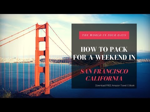 How To Pack A Carry-on: San Francisco