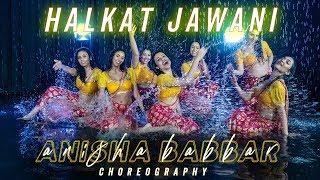 Halkat Jawani | BOLLYWOOD WATER DANCE | Anisha Babbar Choreography