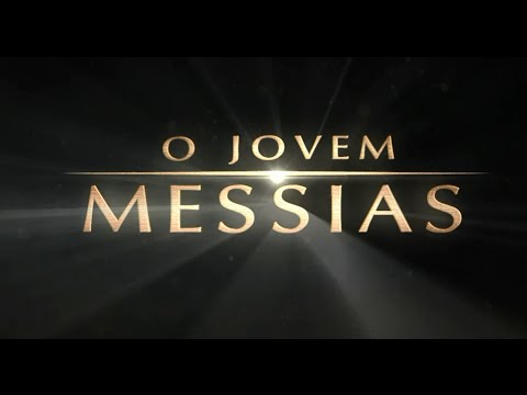 Trailer do filme O Jovem Messias