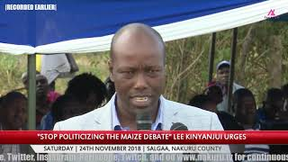 """""""Stop Politicizing the Maize Agenda"""" Lee Kinyanjui Urges Politicians"""