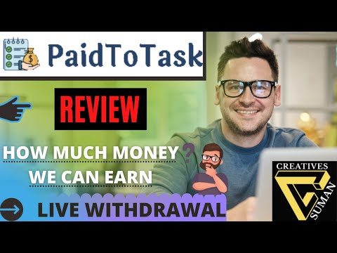 paid to task review in 2021 | earn paytm cash online | 100 % legit
