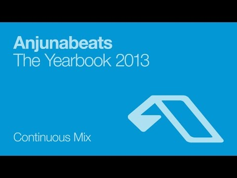 Anjunabeats The Yearbook 2013 (Continuous Mix)