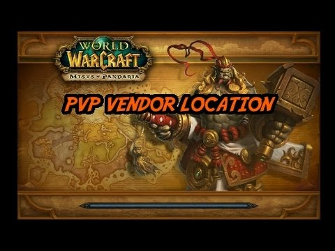 WoW Mists of Pandaria PVP Vendor Location! - YouTube