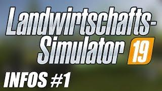 [LS19] Landwirtschafts-Simulator 19 - Erste Infos: Fotorealistische Grafik, ROPA & vieles mehr! | #1