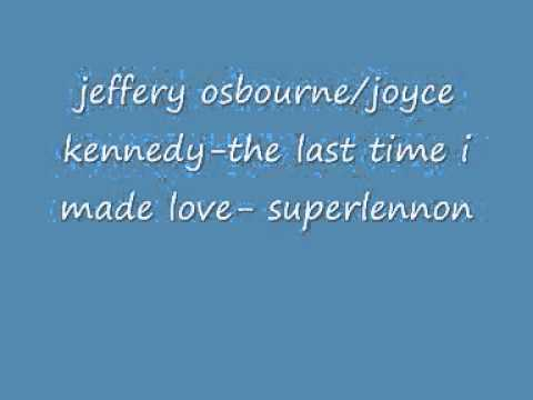 jeffery osbourne joyce kennedy the last...