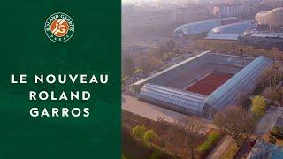 Le Nouveau Roland-Garros : Balle de Set | Roland-Garros 2019