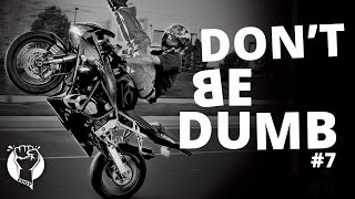 Don't be Dumb.