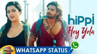 Hey Yela Song Rap Whatsapp Status | Hippi Movie | Kathikeya | Digangana | Jazba Singh | Mango Music