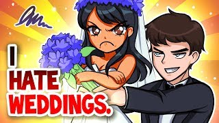 I Hate Weddings - Story Time
