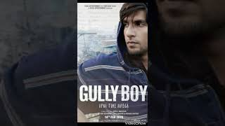 Apna Time Aayega - Gully Boy | Free Song Download (320kbps)