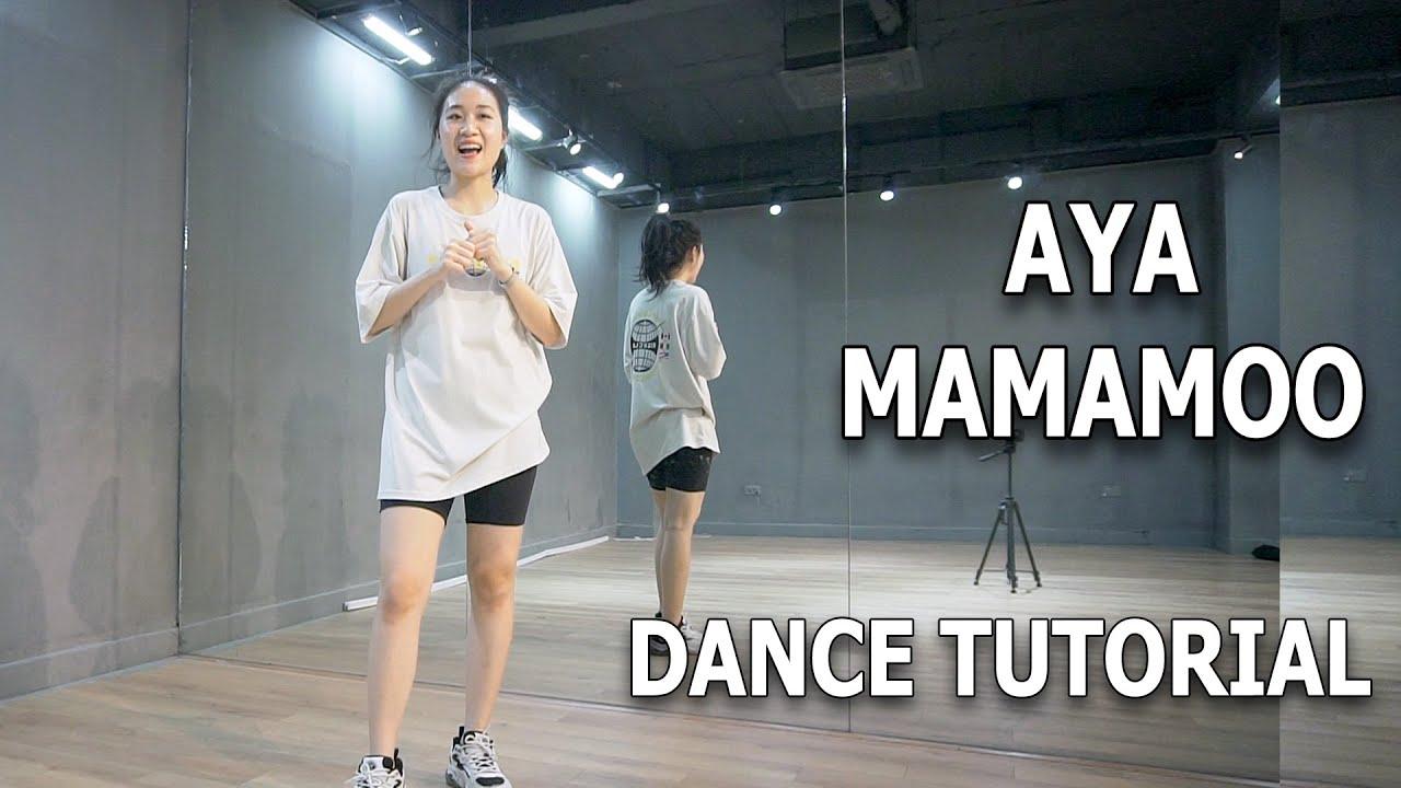 Hướng dẫn nhảy chi tiết 마마무 (MAMAMOO) - AYA | ( Kpop Dance Tutorial ) [ Minh Hiền Official ]