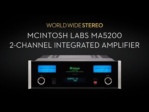 McIntosh Labs MA5200 2-Channel Integrated Amplifier Product Tour