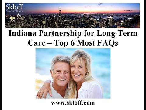 Top 6 FAQs Indiana Partnership Long Term Care