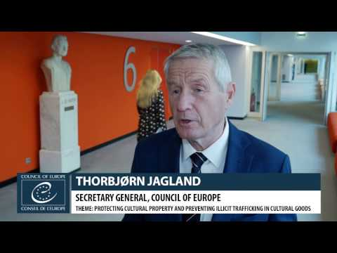 Protecting Cultural Property: Thorbjørn Jagland, Council of Europe Secretary General