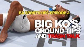 """YOU AIN'T GONNA TAP ME!"" EA Sports UFC Episode 2 Thumbnail"