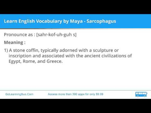 Learn English Vocabulary by Maya - Sarcophagus