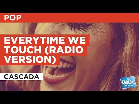 Everytime We Touch Radio Version in the style of Cascada  Karaoke with Lyrics