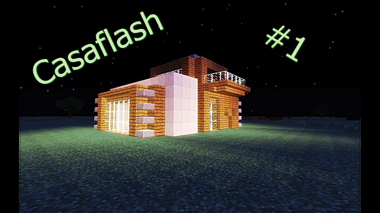 Casaflash ep 1 como hacer una casa moderna minecraft 1 8 for Casa moderna 1 8