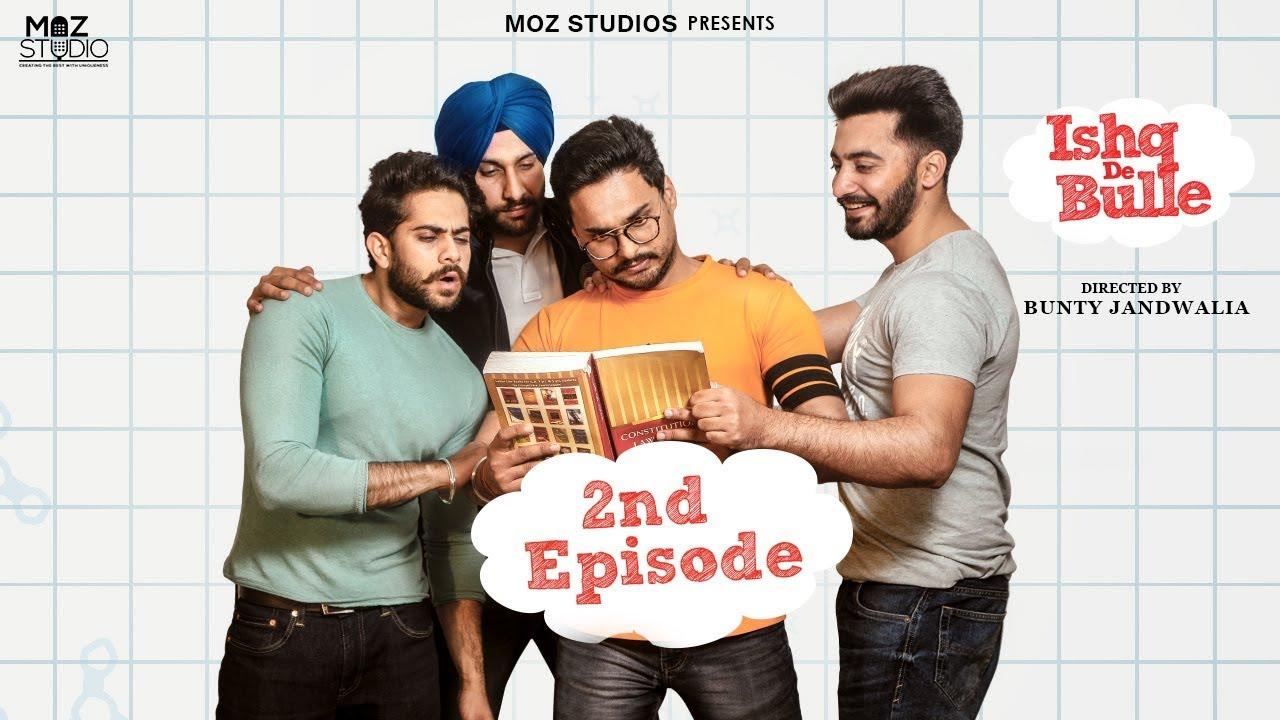 Ishq De Bulle (Episode 2) - Punjabi Romantic Web Series - Punjabi Love Web Series 2019
