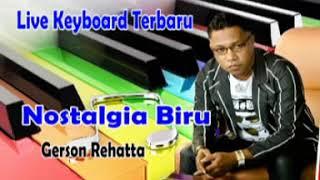 GERSON REHATTA   NOSTALGIA BIRU   KEVINS MUSIC PRO    Cover