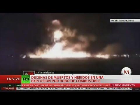 RT en Español: Al menos 20 muertos y 71 heridos tras la fuerte explosión de un ducto de Pemex en México