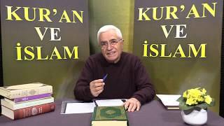 Kur'an ve İslam - 256.Bölüm- Sorular-Kur'an'dan Cevaplar